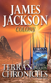 Terran Chronicles - Colony available in Paperback NOW